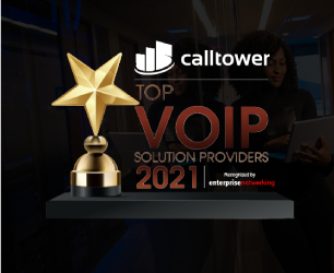 CallTower Named to Top 10 VoIP Solution Providers 2021 by Enterprise Networking Magazine