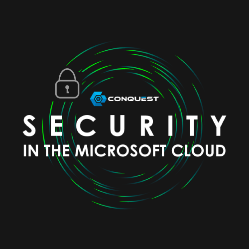 CallTower and Conquest Cyber Partner for Microsoft Cloud Security